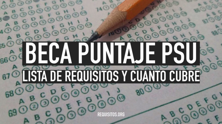 Requisitos para la beja puntaje PSU