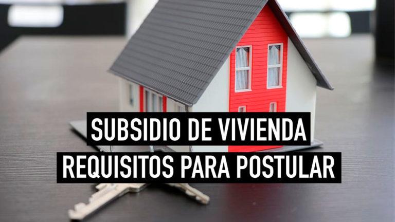 Cómo postular a un subsidio de vivienda en Chile