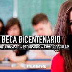 Requisitos para postular y renovar la beca bicentenario