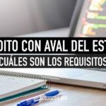 Requisitos para obtener el Crédito con Aval del Estado CAE Chile