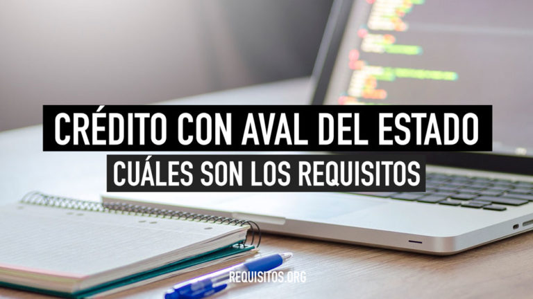Requisitos para obtener el Crédito con Aval del Estado CAE Chile