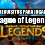 Requisitos para jugar League of Legends en PC ó Mac