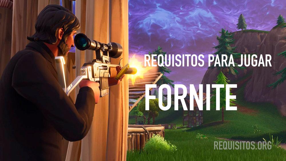 Requisitos para jugar Fornite en PC ó Móvil