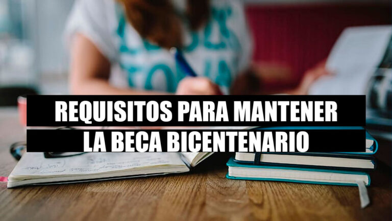 Beca Bicentenario como perderla requisitos