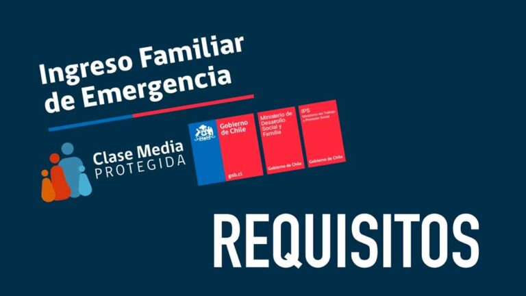 Requisitos Ingreso Familiar de Emergencia IFE